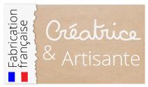 Créatrice et Artisante française depuis 2007